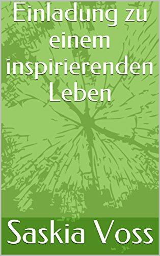Einladung zu einem inspirienden Leben